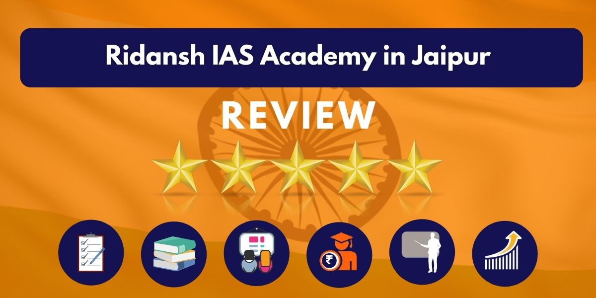 Review of Ridansh IAS Academy in Jaipur