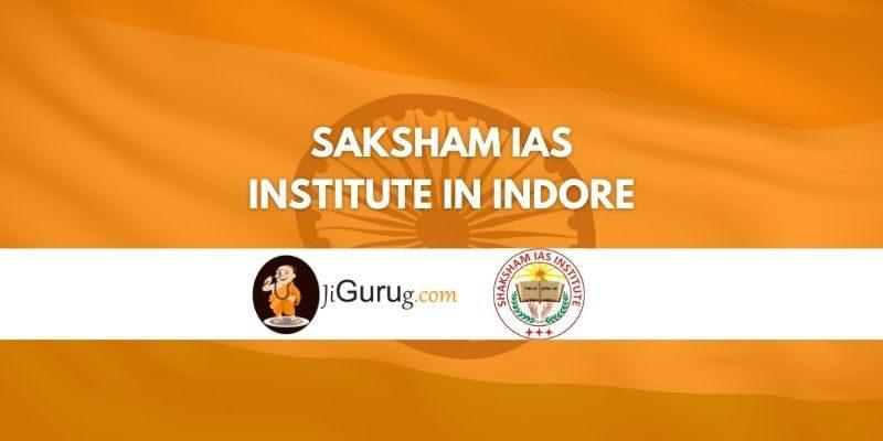 Review of Saksham IAS Institute In Indore