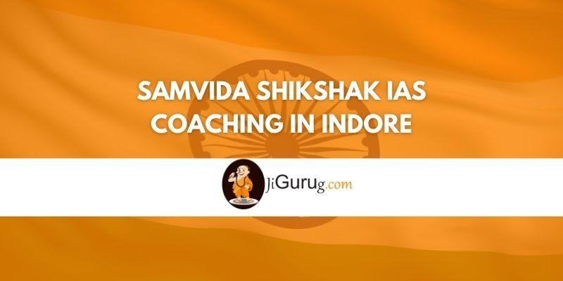 Review of Samvida Shikshak IAS Coaching in Indore