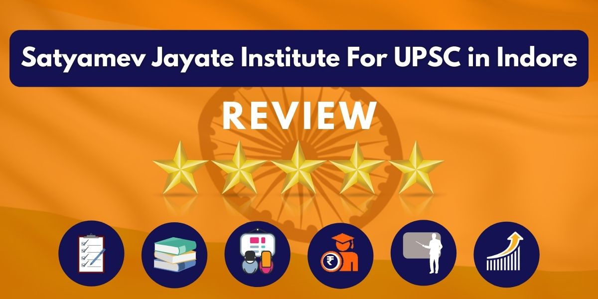 Review of Satyamev Jayate Institute For UPSC in Indore