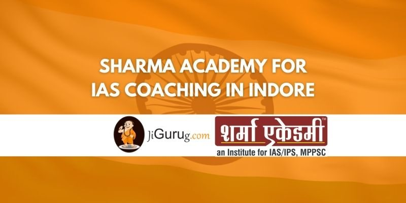 Review of Sharma Academy for IAS Coaching in Indore