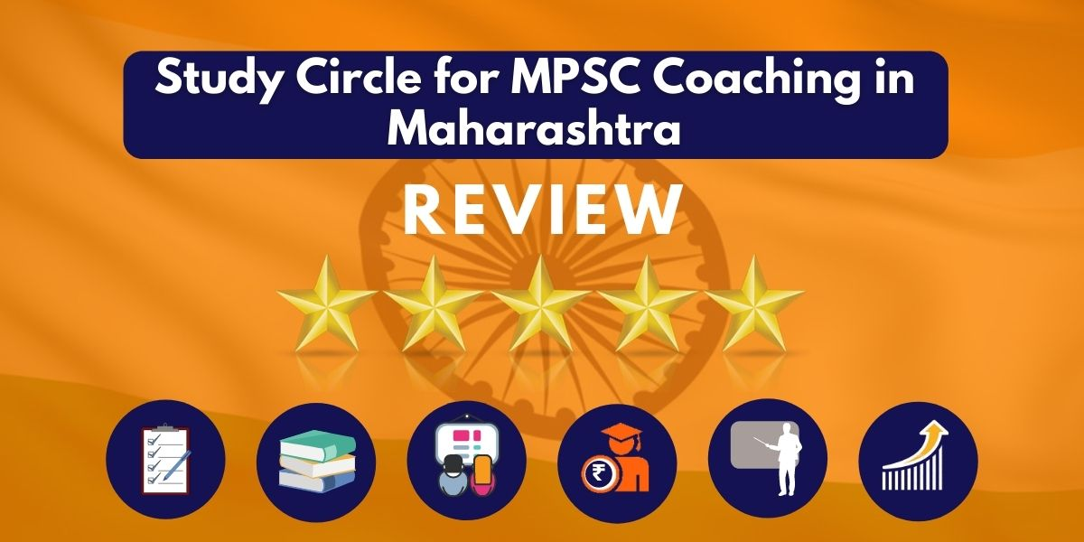 Review of Study Circle for MPSC Coaching in Maharashtra