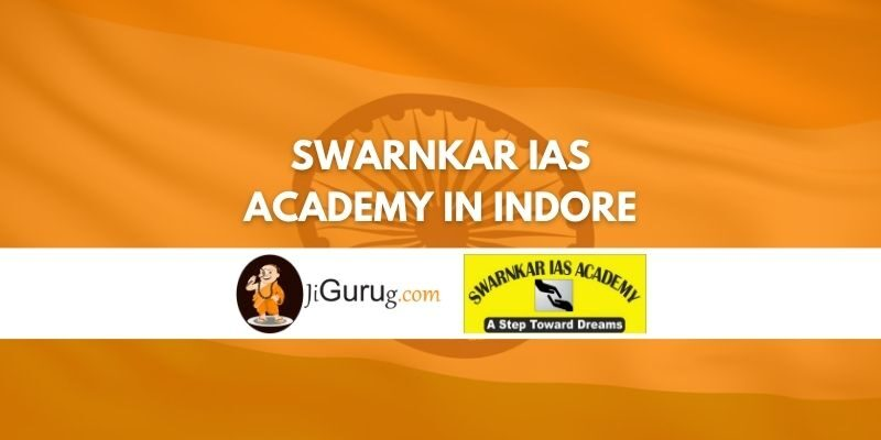 Review of Swarnkar IAS Academy in Indore