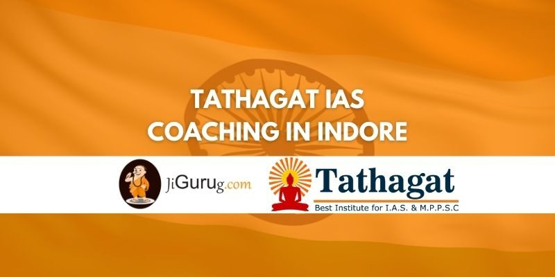 Review of Tathagat IAS Coaching in Indore