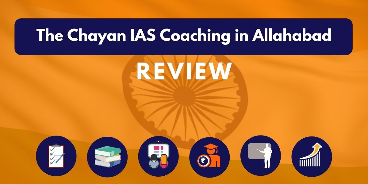 Review of The Chayan IAS Coaching in Allahabad
