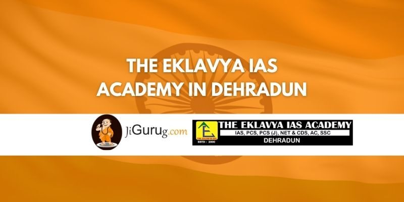 Review of The Eklavya IAS Academy in Dehradun