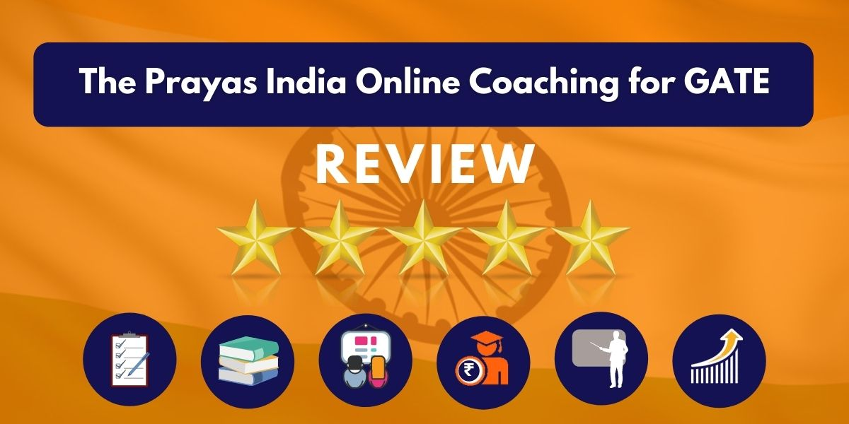 Review of The Prayas India Online Coaching for GATE