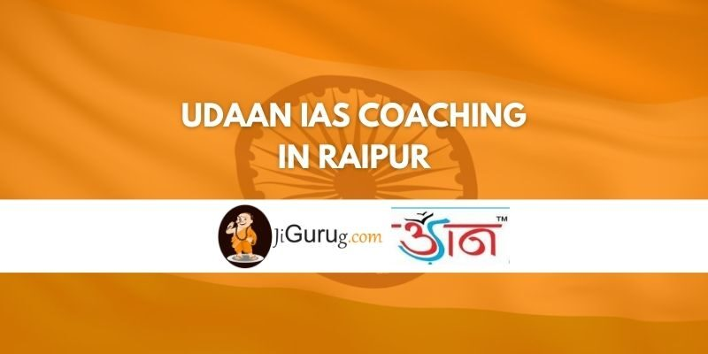 Review of Udaan IAS Coaching in Raipur