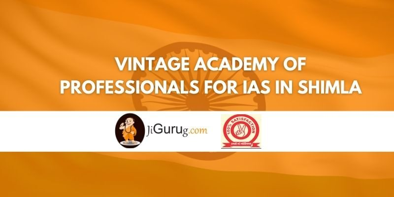 Review of Vintage Academy of Professionals for IAS in Shimla