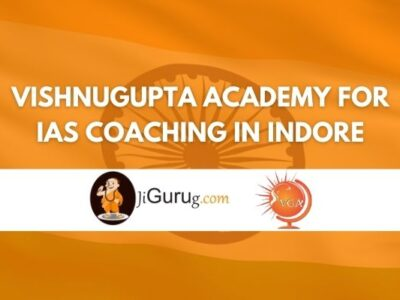 Review of Vishnugupta Academy for IAS Coaching in Indore