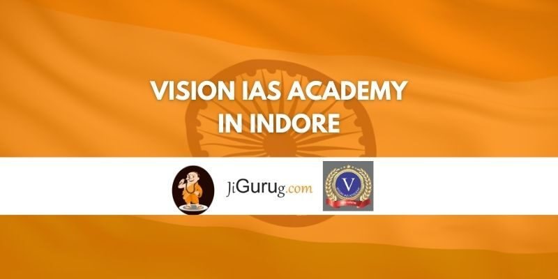 Review of Vision IAS Academy in Indore