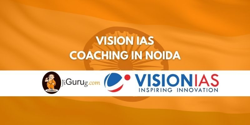 Review of Vision IAS Coaching in Noida