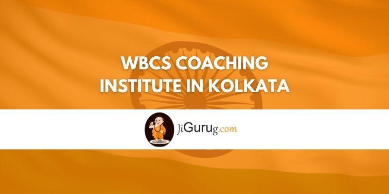 Review of WBCS Coaching Institute in Kolkata