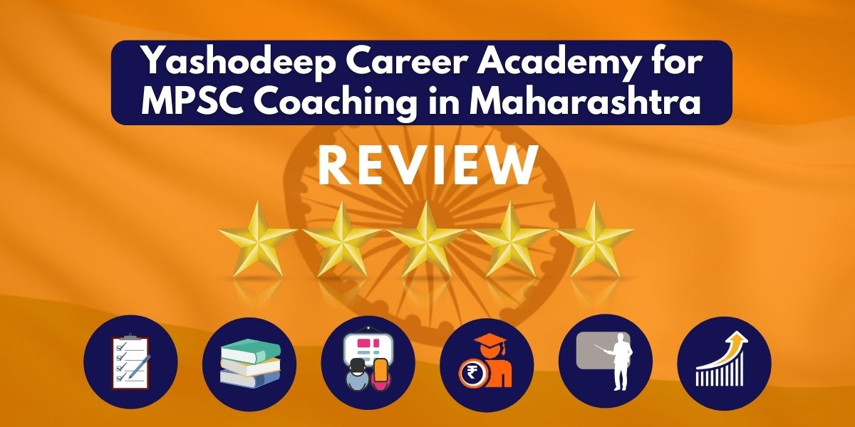 Review of Yashodeep Career Academy for MPSC Coaching in Maharashtra