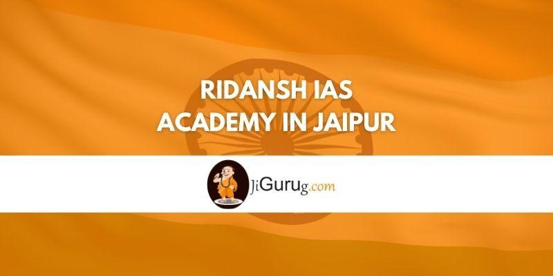 Ridansh IAS Academy in Jaipur Review