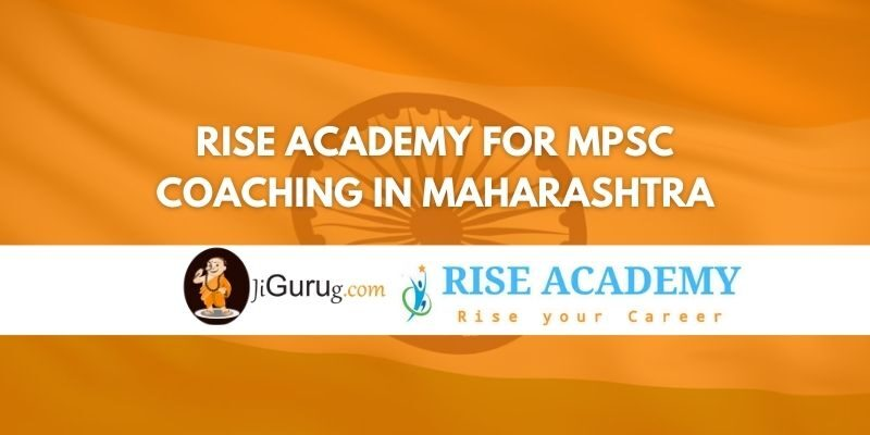 Rise Academy for MPSC Coaching in Maharashtra Review