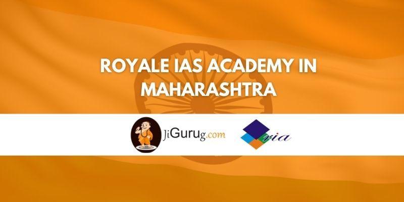 Royale IAS Academy in Maharashtra Review