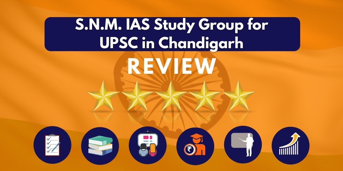 S.N.M. IAS Study Group for UPSC in Chandigarh Review