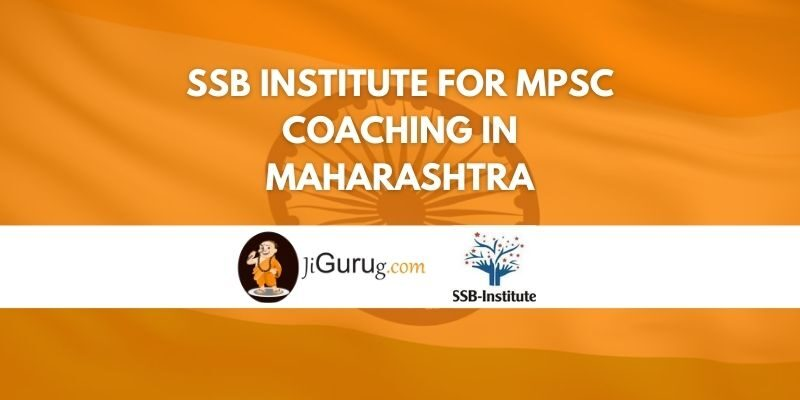 SSB Institute for MPSC Coaching in Maharashtra Review