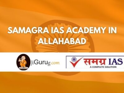Samagra IAS Academy in Allahabad Review