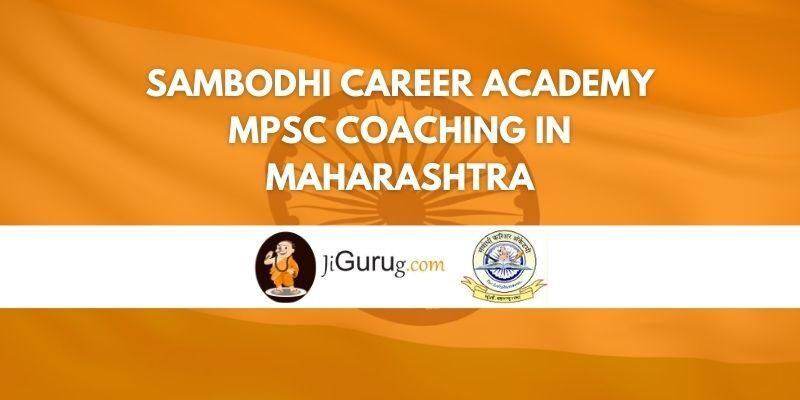 Sambodhi Career Academy MPSC Coaching in Maharashtra Review