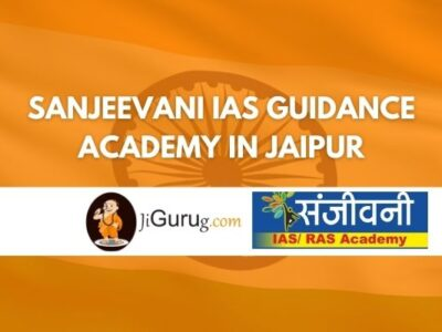 Sanjeevani IAS Guidance Academy in Jaipur Review