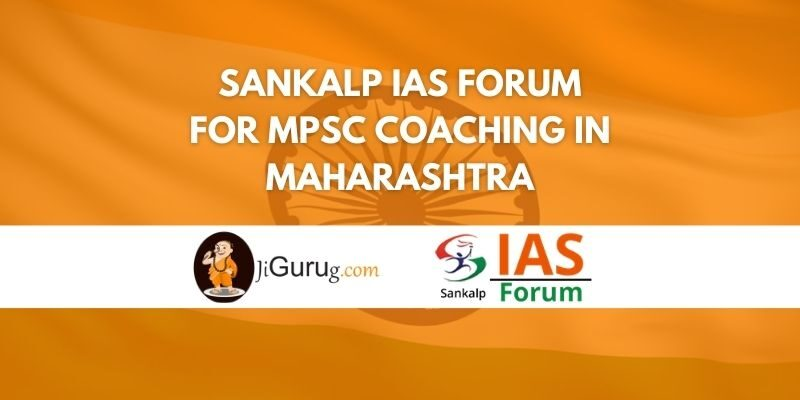 Sankalp IAS Forum for MPSC Coaching in Maharashtra Review