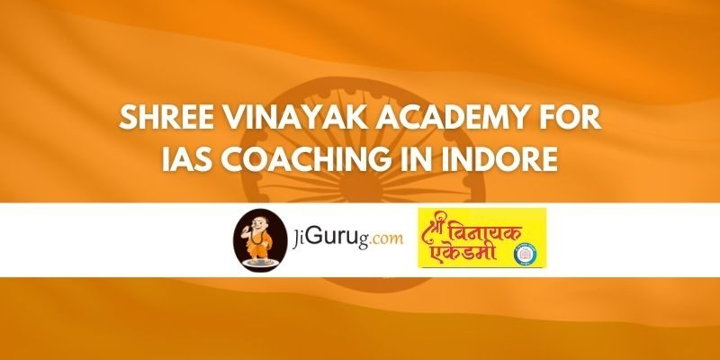 Shree Vinayak Academy for IAS Coaching in Indore Review