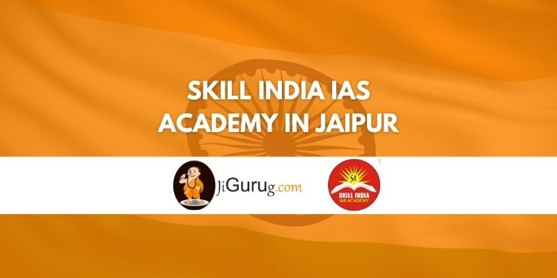 Skill India IAS Academy in Jaipur Review