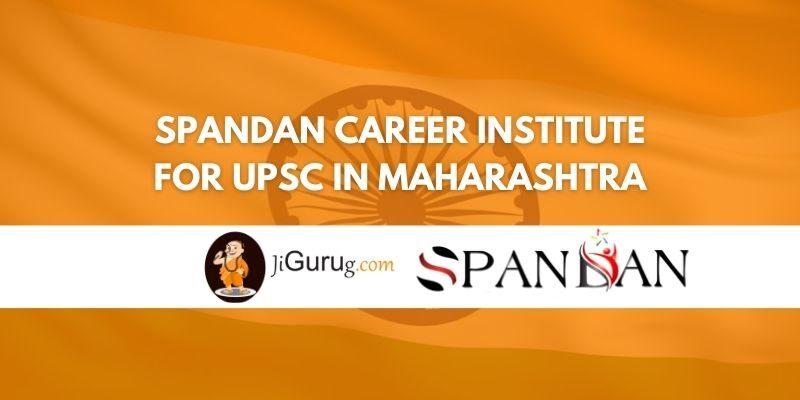 Spandan Career Institute for UPSC in Maharashtra Review
