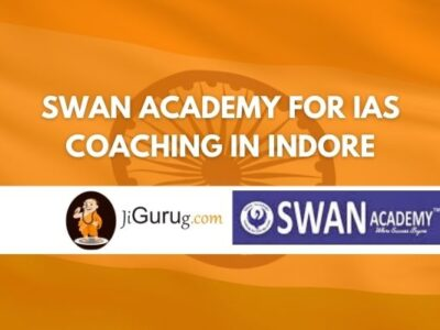 Swan Academy for IAS Coaching in Indore Review