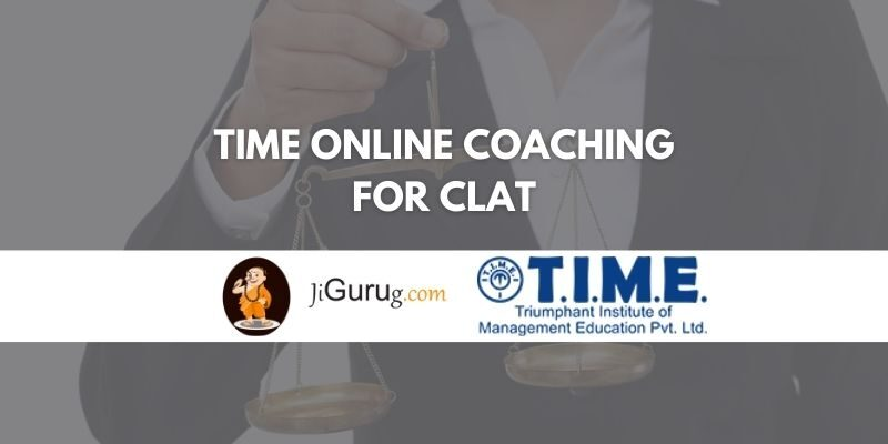 TIME Online Coaching for CLAT Review