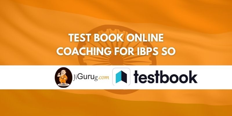 Test Book Online Coaching for IBPS SO Review