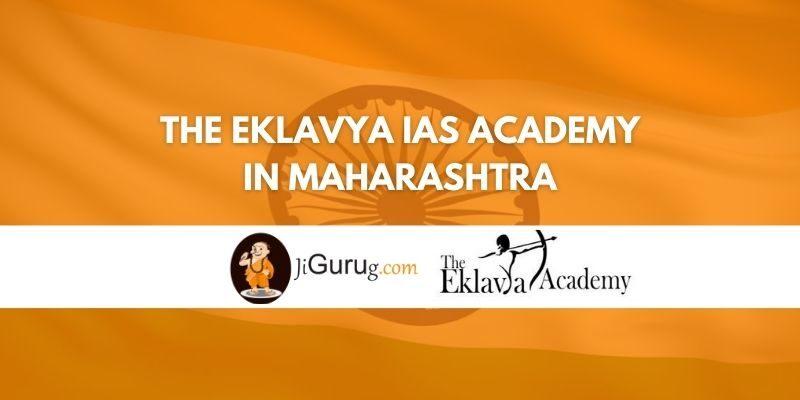The Eklavya IAS Academy in Maharashtra Review