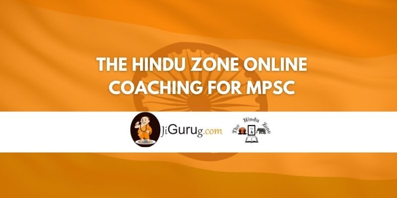 The Hindu Zone Online Coaching for MPSC Review