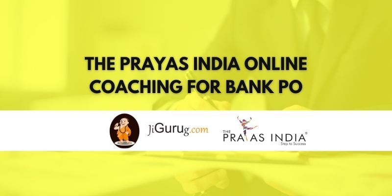 The Prayas India Online Coaching for Bank PO Review