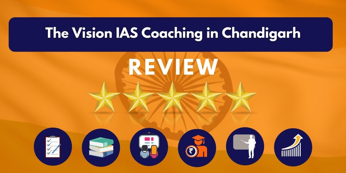 The Vision IAS Coaching in Chandigarh Review