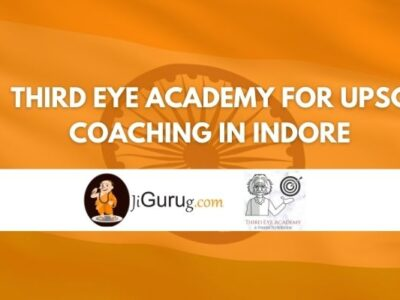 Third Eye Academy for UPSC Coaching in Indore Review