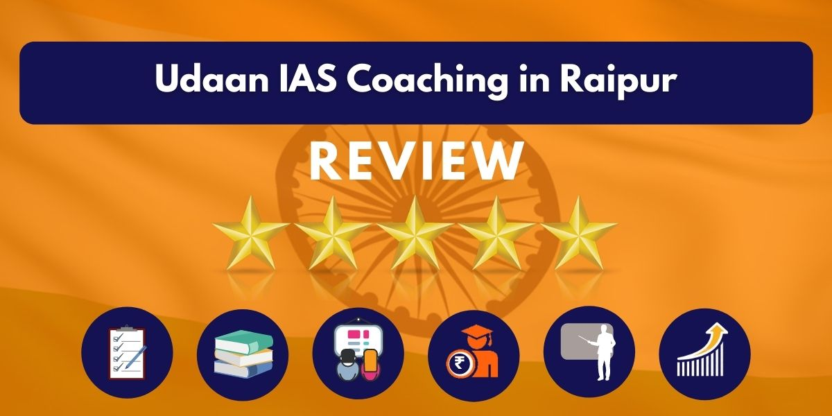 Udaan IAS Coaching in Raipur Review