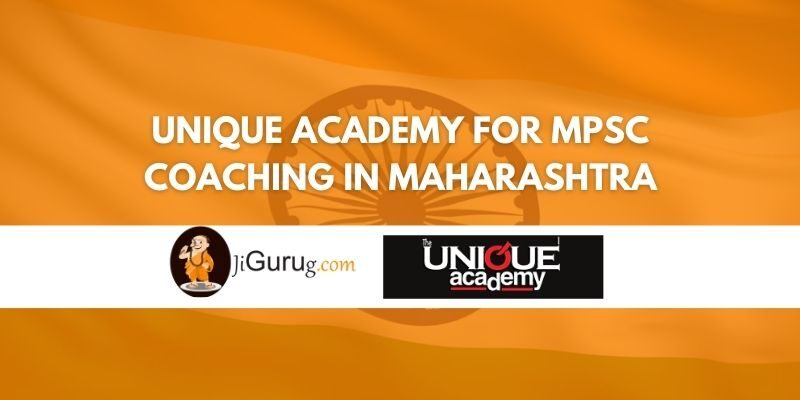 Unique Academy for MPSC Coaching in Maharashtra Review