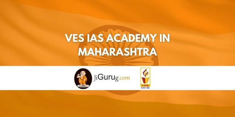 VES IAS Academy in Maharashtra Review
