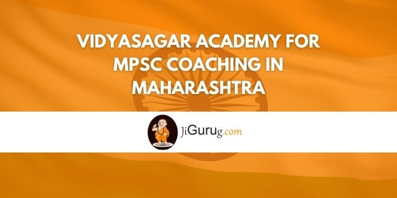 Vidyasagar Academy for MPSC Coaching in Maharashtra Review