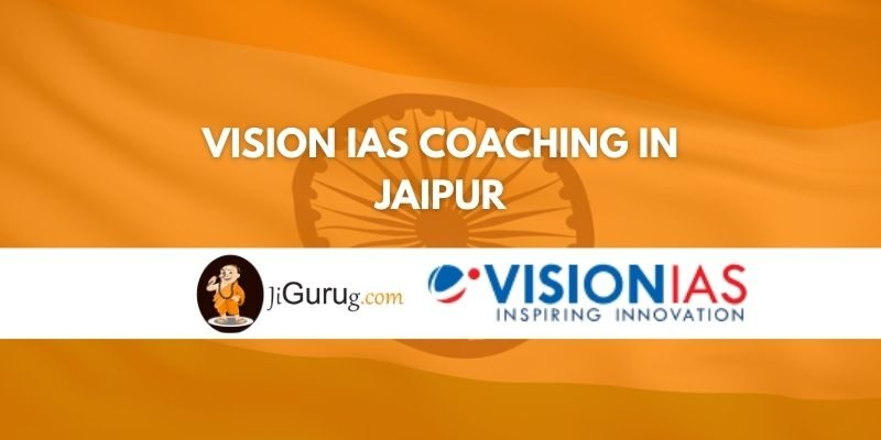 Vision IAS Coaching in Jaipur Review
