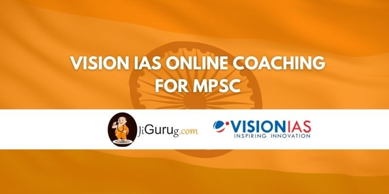 Vision IAS Online Coaching for MPSC Review