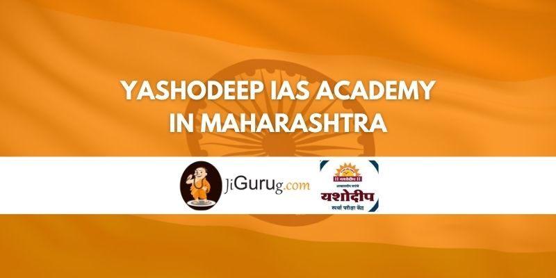 Yashodeep IAS Academy in Maharashtra Review