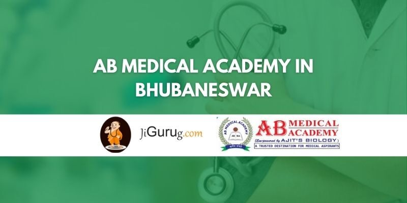 AB Medical Academy in Bhubaneswar Review