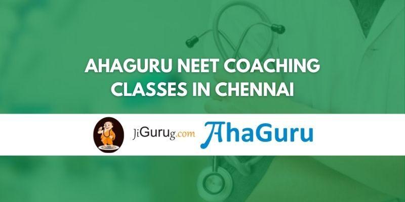 AhaGuru NEET Coaching Classes in Chennai Review