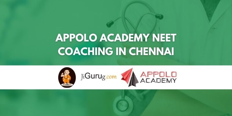 Appolo Academy NEET Coaching in Chennai Review