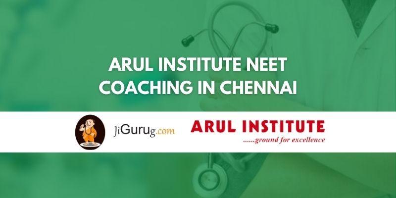 Arul Institute NEET Coaching in Chennai Review
