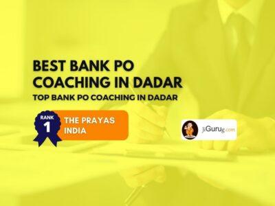 Best Bank PO Coaching in Dadar